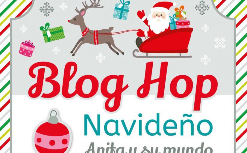 Blog hop navideño Anita y su mundo 2017